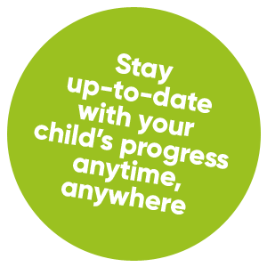 Stay up-to-date with your child's progress anytime, anywhere