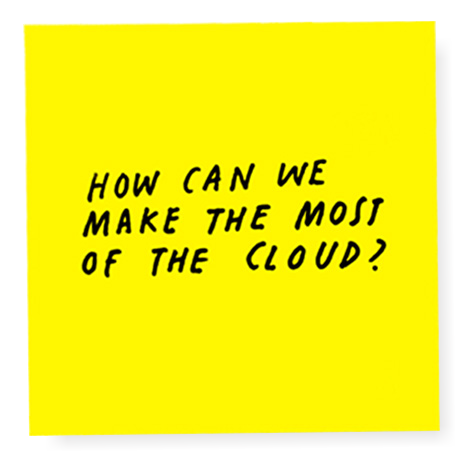 How can we make the most of the cloud?